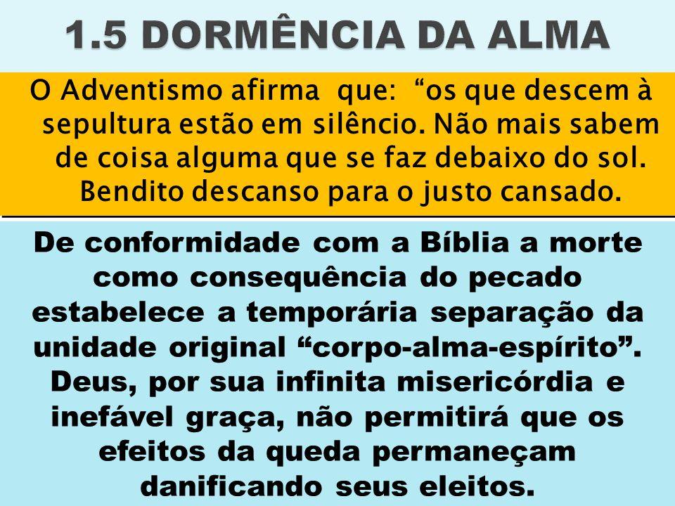 1.5 DORMÊNCIA DA ALMA