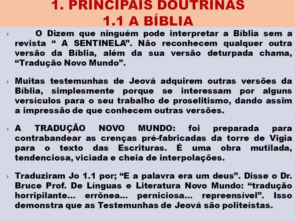 1. PRINCIPAIS DOUTRINAS 1.1 A BÍBLIA