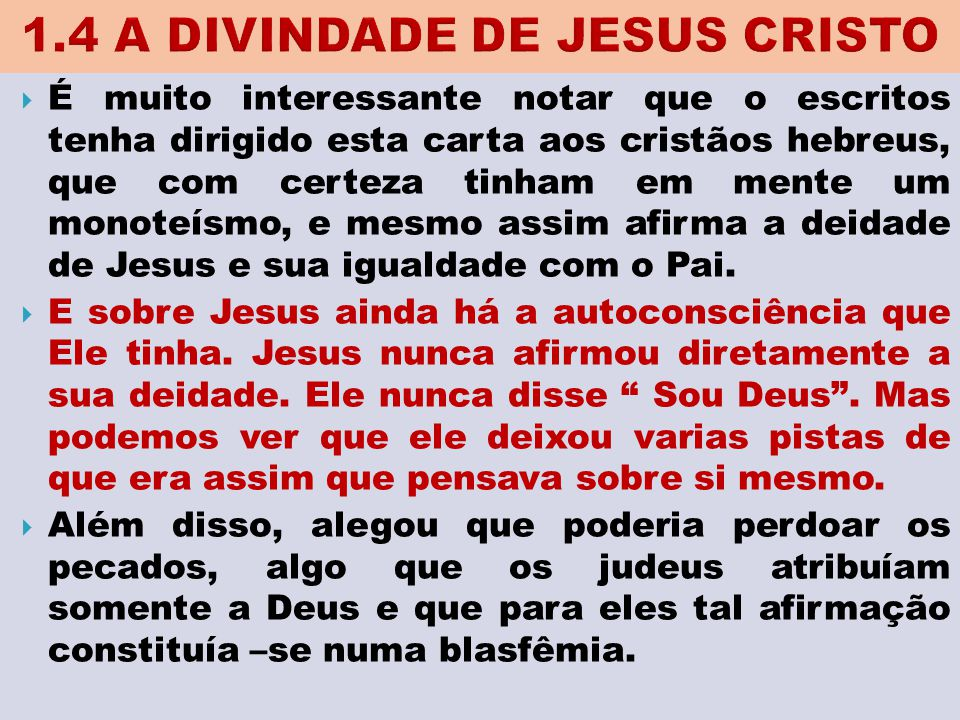 1.4 A DIVINDADE DE JESUS CRISTO