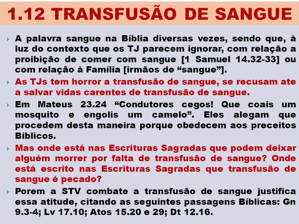 1.12 TRANSFUSÃO DE SANGUE