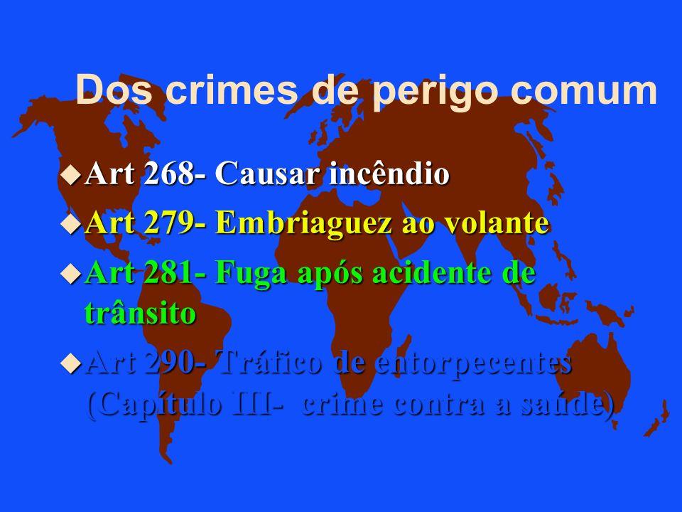 Dos crimes de perigo comum
