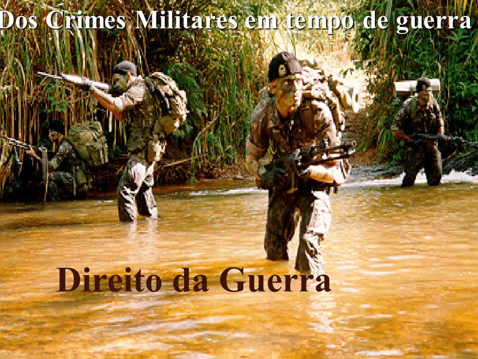 Dos Crimes Militares em tempo de guerra