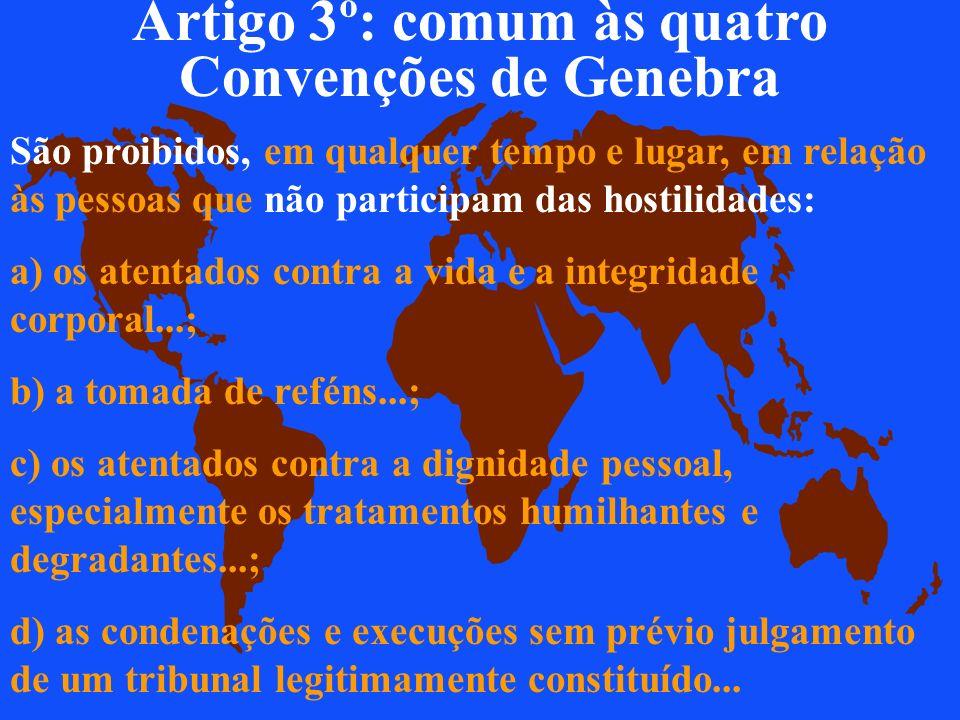 Artigo 3º: comum às quatro Convenções de Genebra