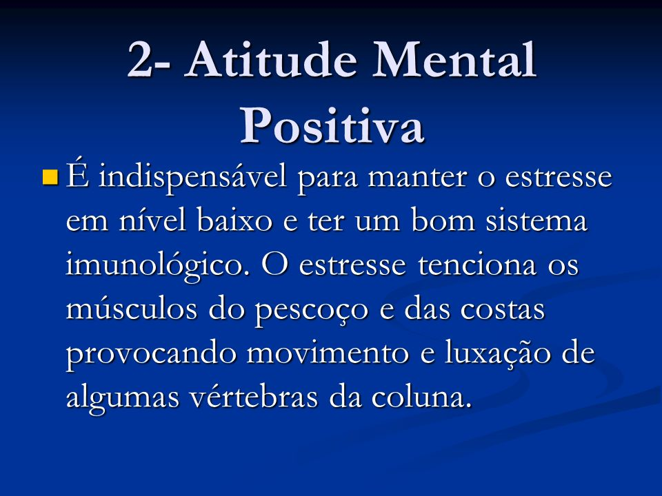 2- Atitude Mental Positiva