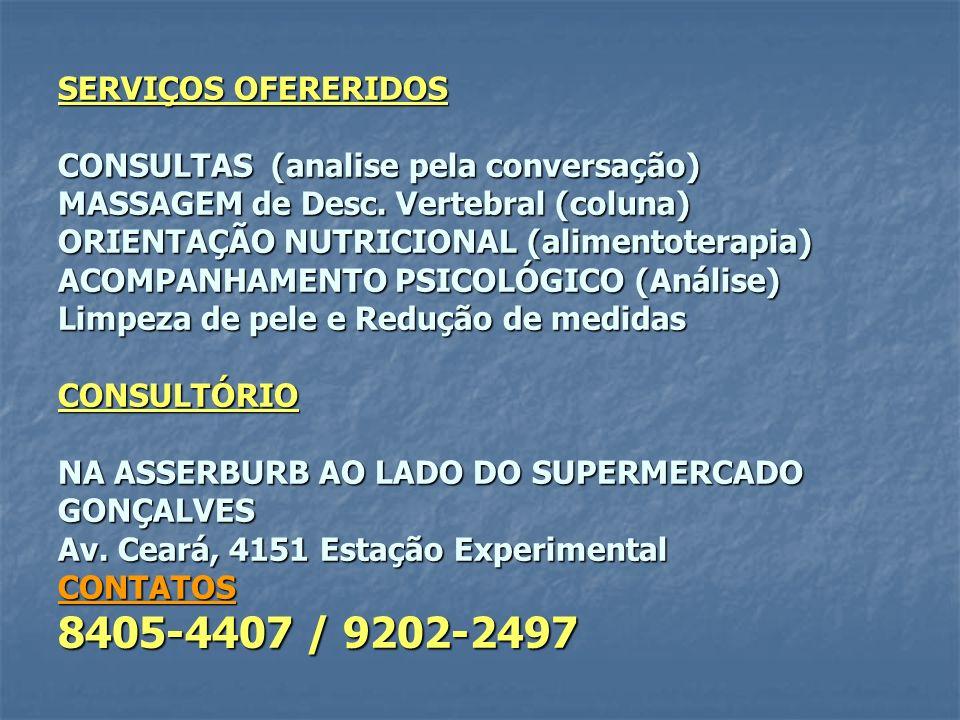 SERVIÇOS OFERERIDOS CONSULTAS (analise pela conversação) MASSAGEM de Desc.