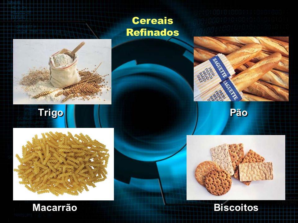 Cereais Refinados Trigo Pão.