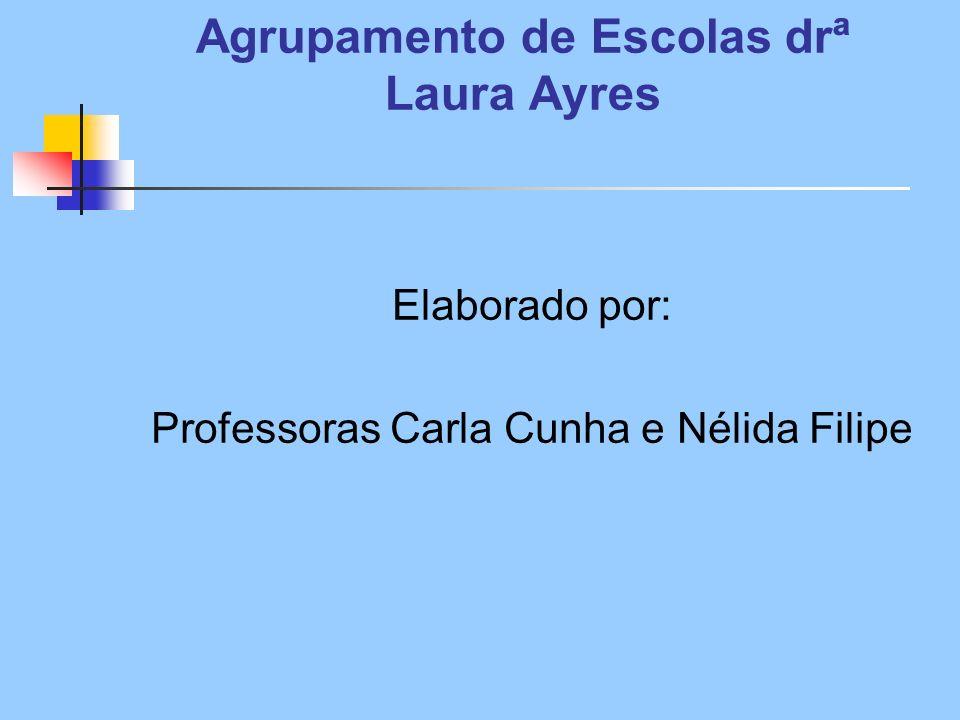 Agrupamento de Escolas drª Laura Ayres