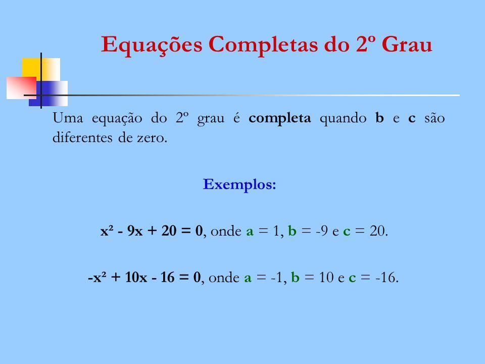 Equações Completas do 2º Grau