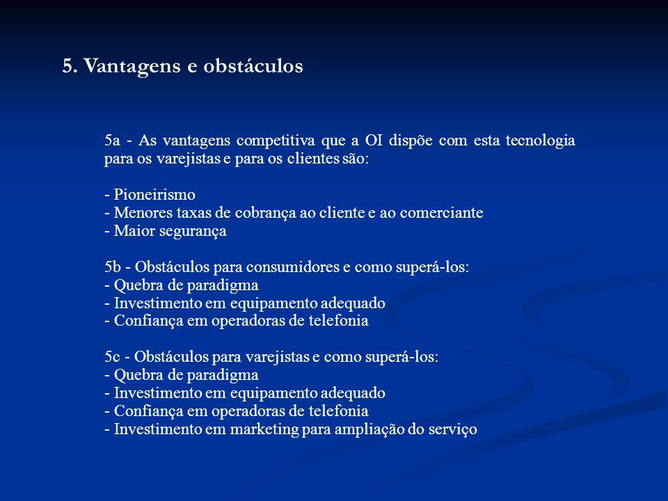 5. Vantagens e obstáculos