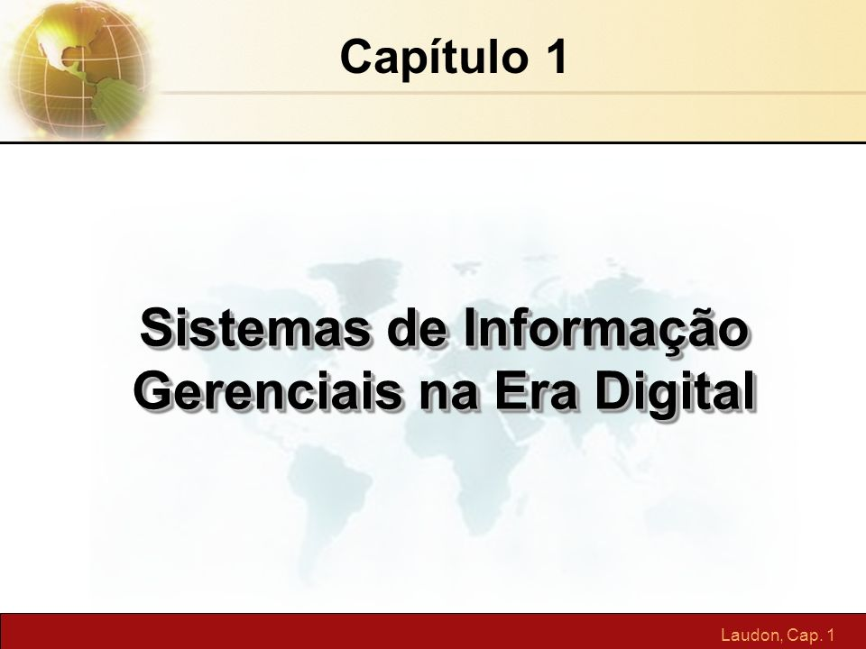 Sistemas de Informação Gerenciais na Era Digital