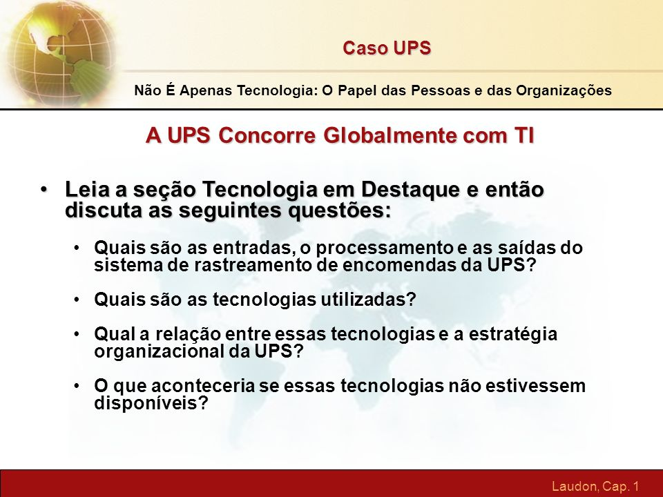 A UPS Concorre Globalmente com TI
