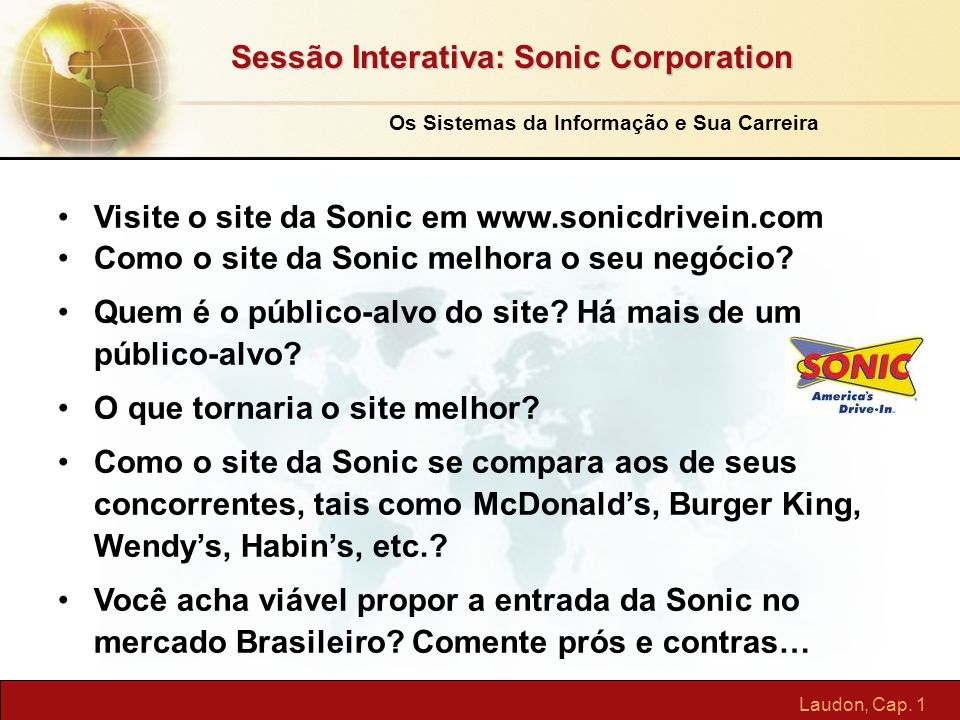 Sessão Interativa: Sonic Corporation