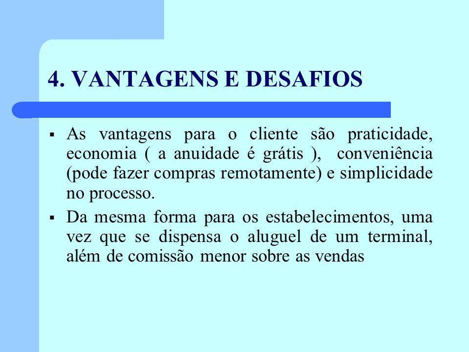 4. VANTAGENS E DESAFIOS