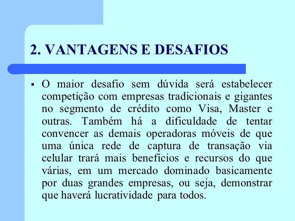 2. VANTAGENS E DESAFIOS