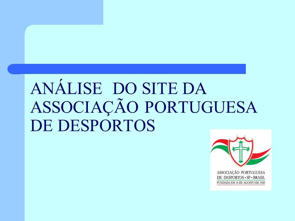 ANÁLISE DO SITE DA ASSOCIAÇÃO PORTUGUESA DE DESPORTOS
