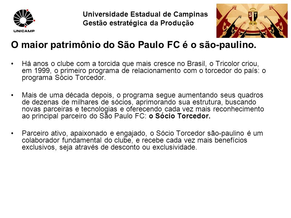 O maior patrimônio do São Paulo FC é o são-paulino.