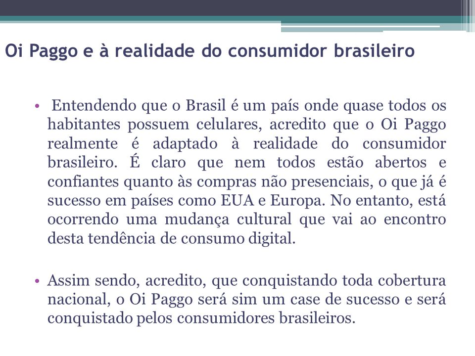 Oi Paggo e à realidade do consumidor brasileiro