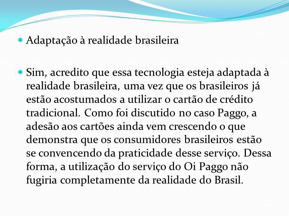 Adaptação à realidade brasileira