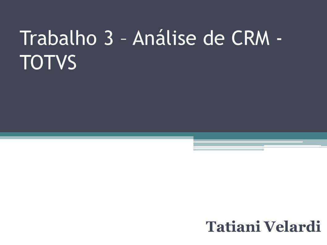 Trabalho 3 – Análise de CRM - TOTVS