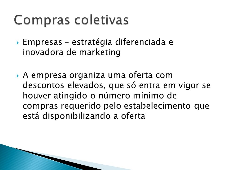 Compras coletivas Empresas – estratégia diferenciada e inovadora de marketing.