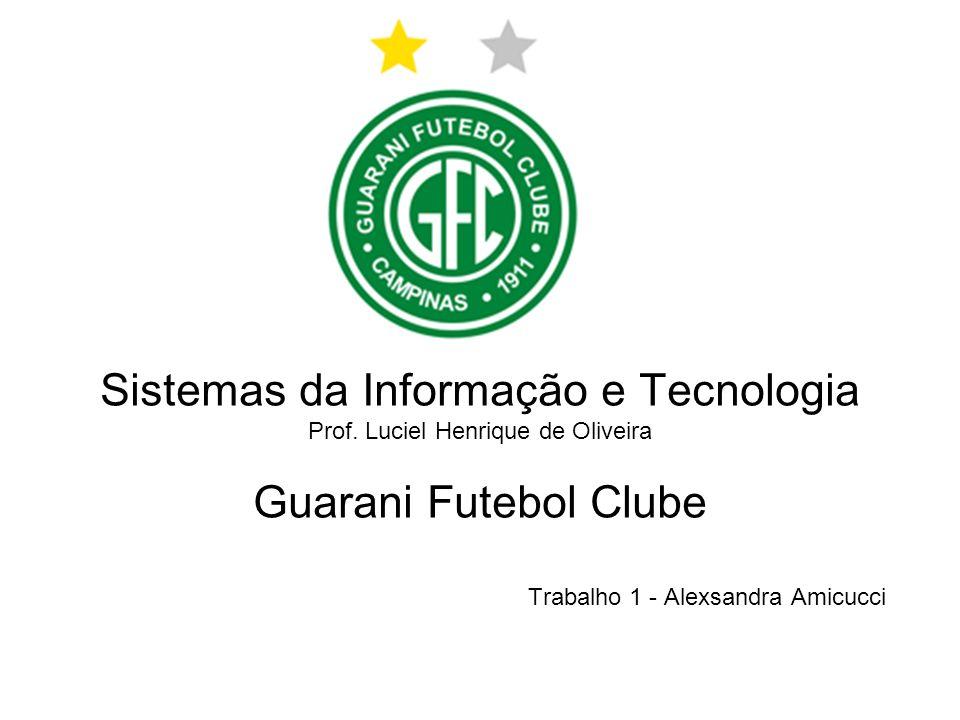 Sistemas da Informação e Tecnologia Guarani Futebol Clube