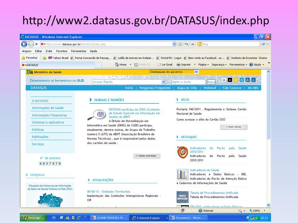 http://www2.datasus.gov.br/DATASUS/index.php