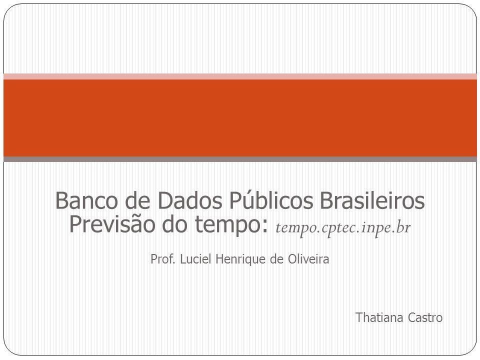 Banco de Dados Públicos Brasileiros