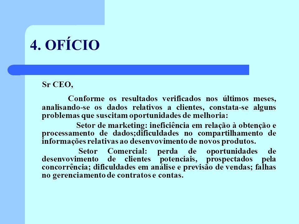 4. OFÍCIO Sr CEO,