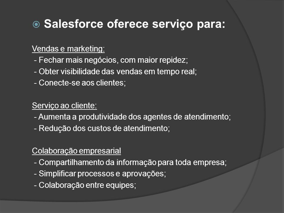 Salesforce oferece serviço para: