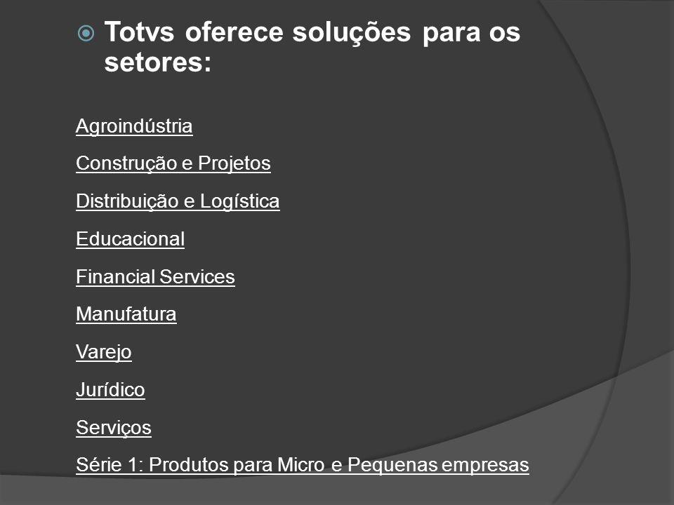 Totvs oferece soluções para os setores: