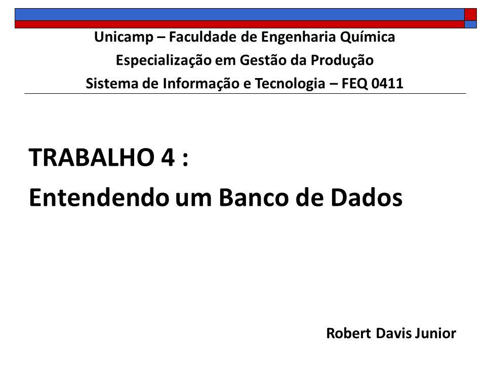 TRABALHO 4 : Entendendo um Banco de Dados