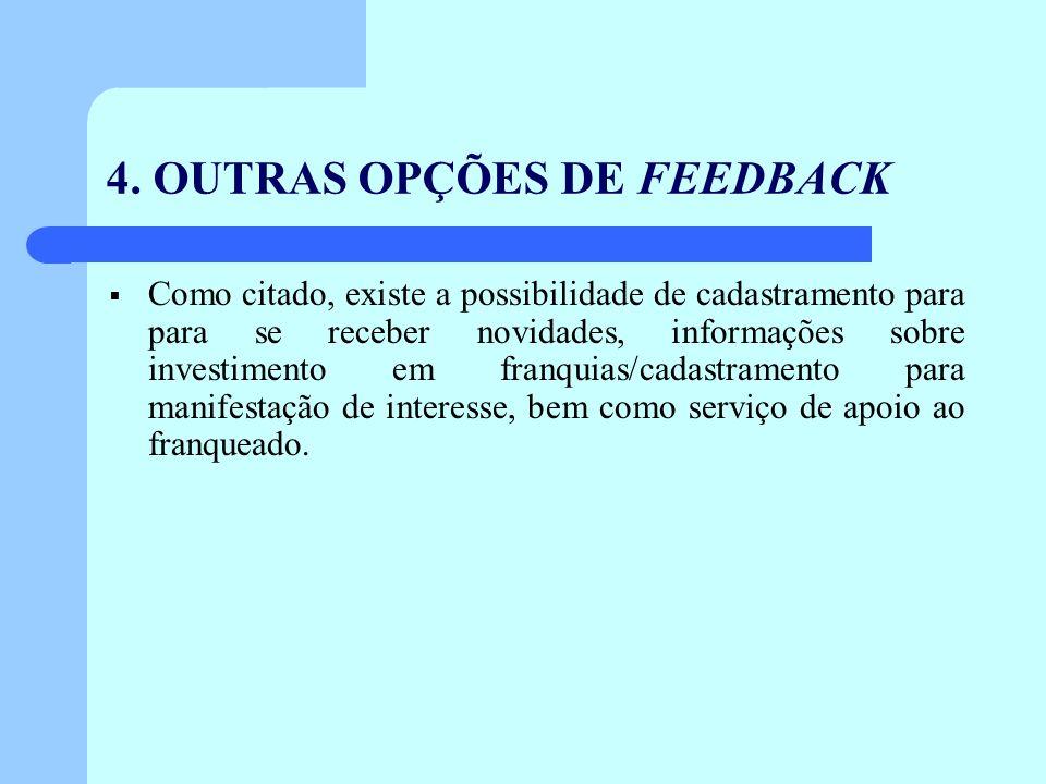 4. OUTRAS OPÇÕES DE FEEDBACK