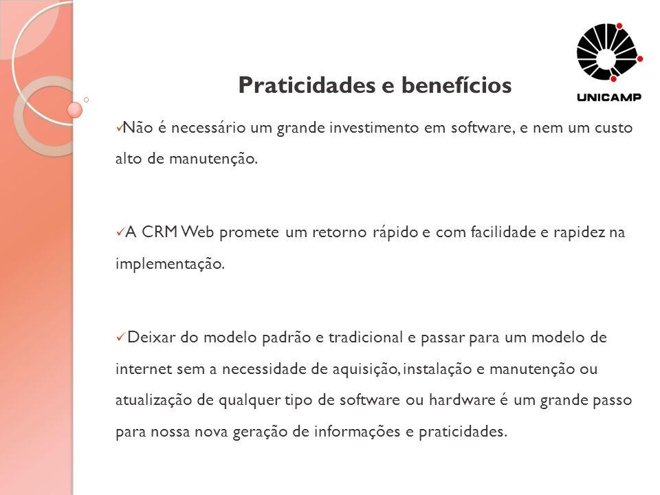 Praticidades e benefícios