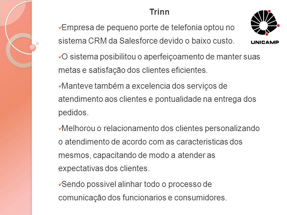 TrinnEmpresa de pequeno porte de telefonia optou no sistema CRM da Salesforce devido o baixo custo.