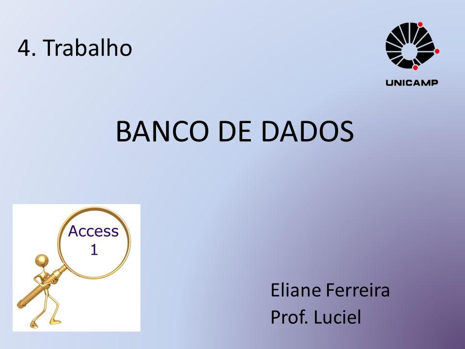 Eliane Ferreira Prof. Luciel