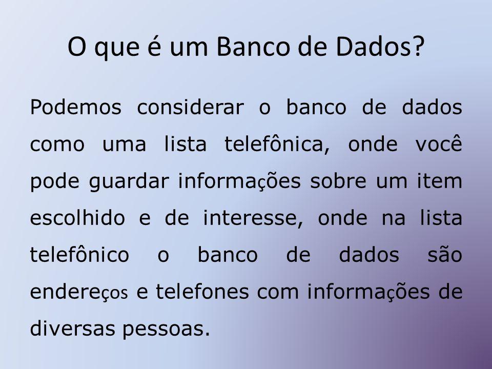 O que é um Banco de Dados