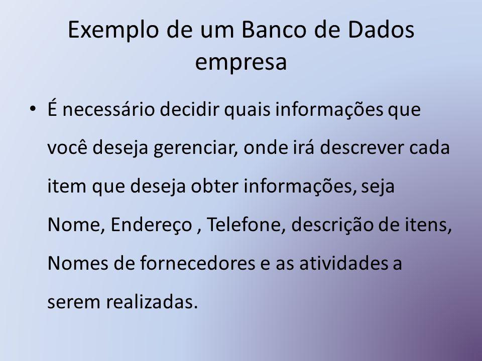 Exemplo de um Banco de Dados empresa