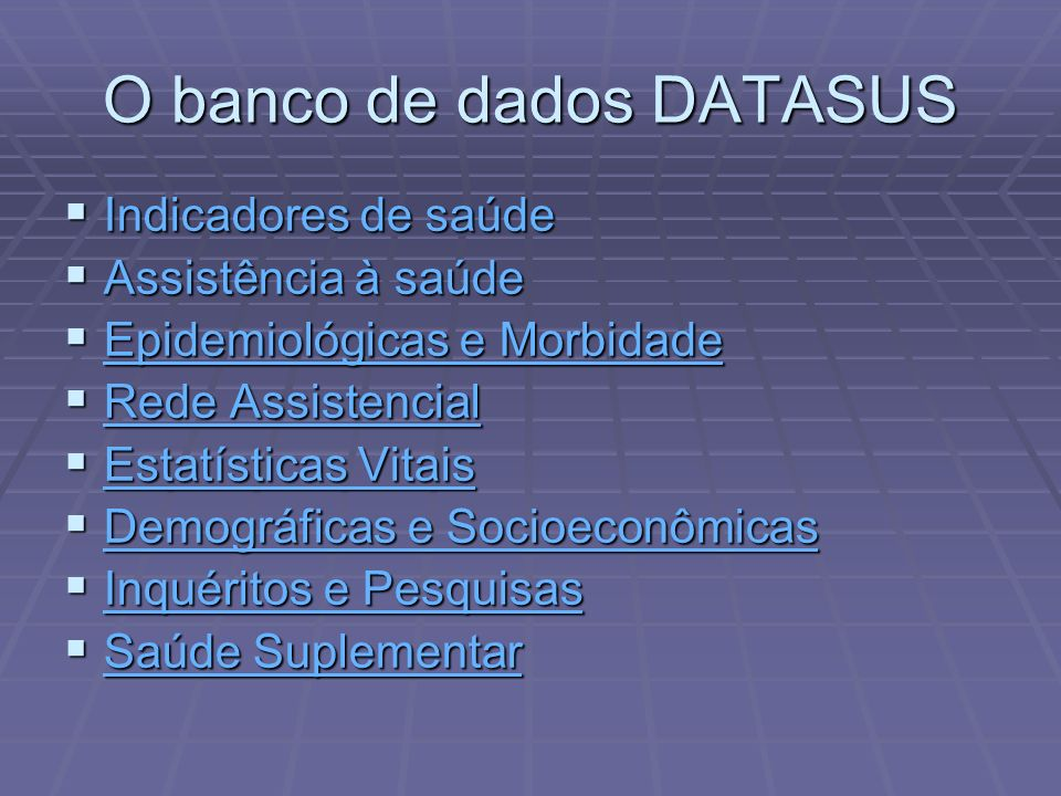 O banco de dados DATASUS
