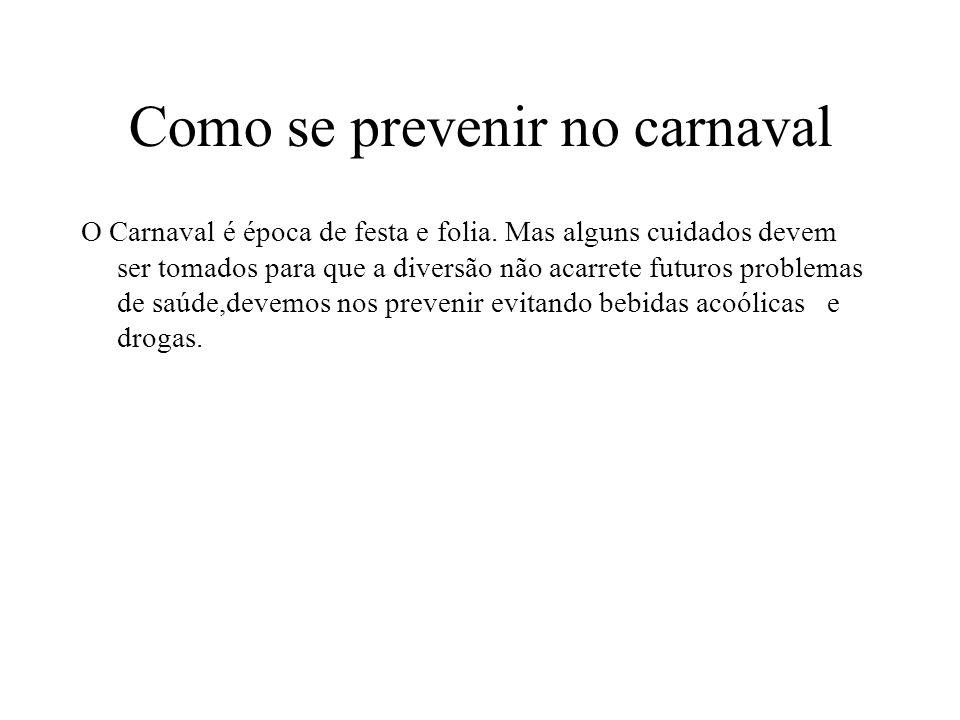 Como se prevenir no carnaval
