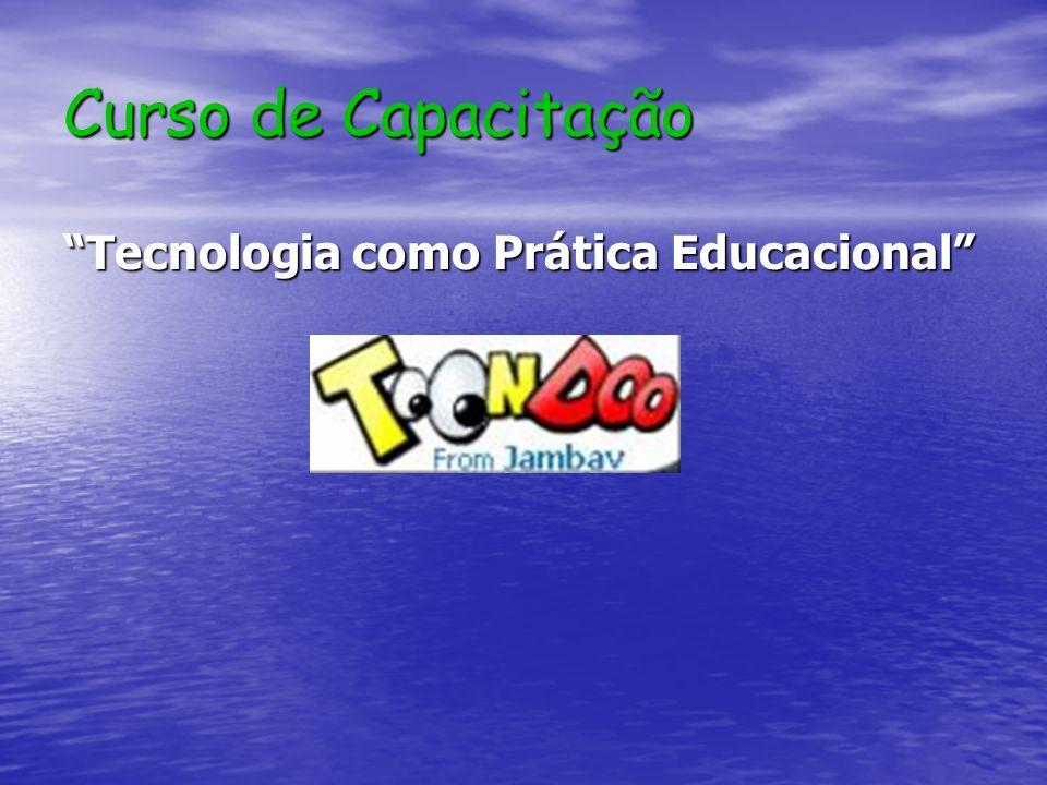 Curso de Capacitação Tecnologia como Prática Educacional