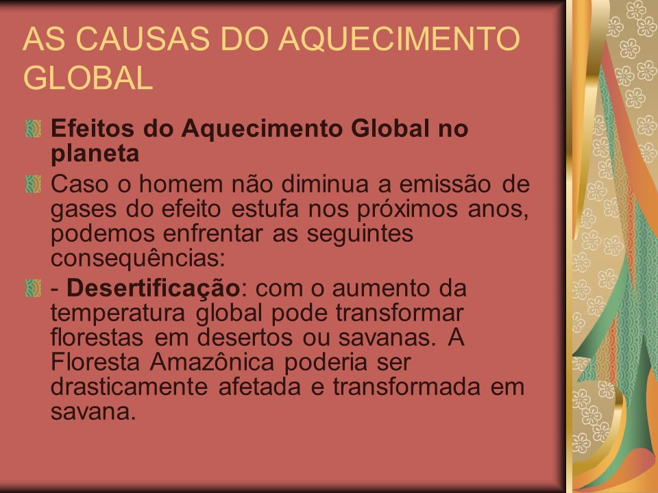 AS CAUSAS DO AQUECIMENTO GLOBAL