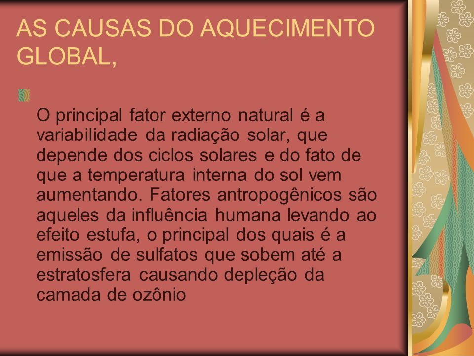 AS CAUSAS DO AQUECIMENTO GLOBAL,
