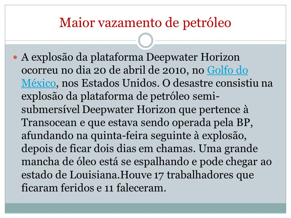 Maior vazamento de petróleo