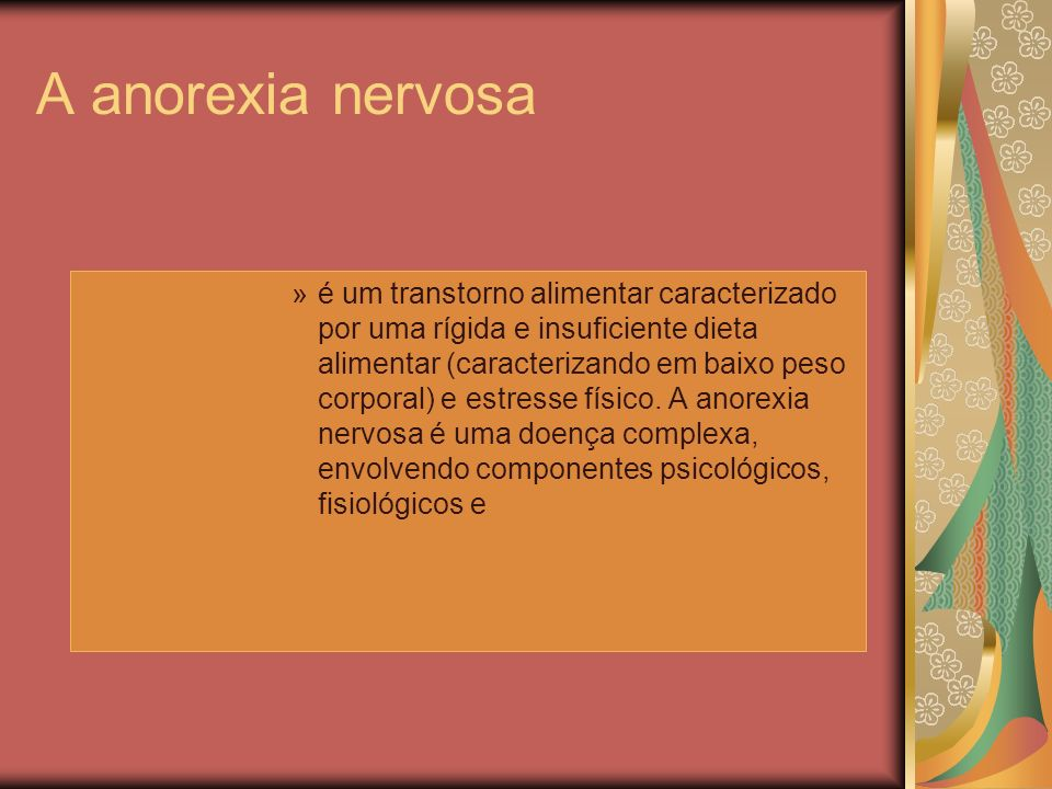 A anorexia nervosa