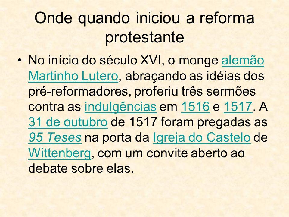 Onde quando iniciou a reforma protestante
