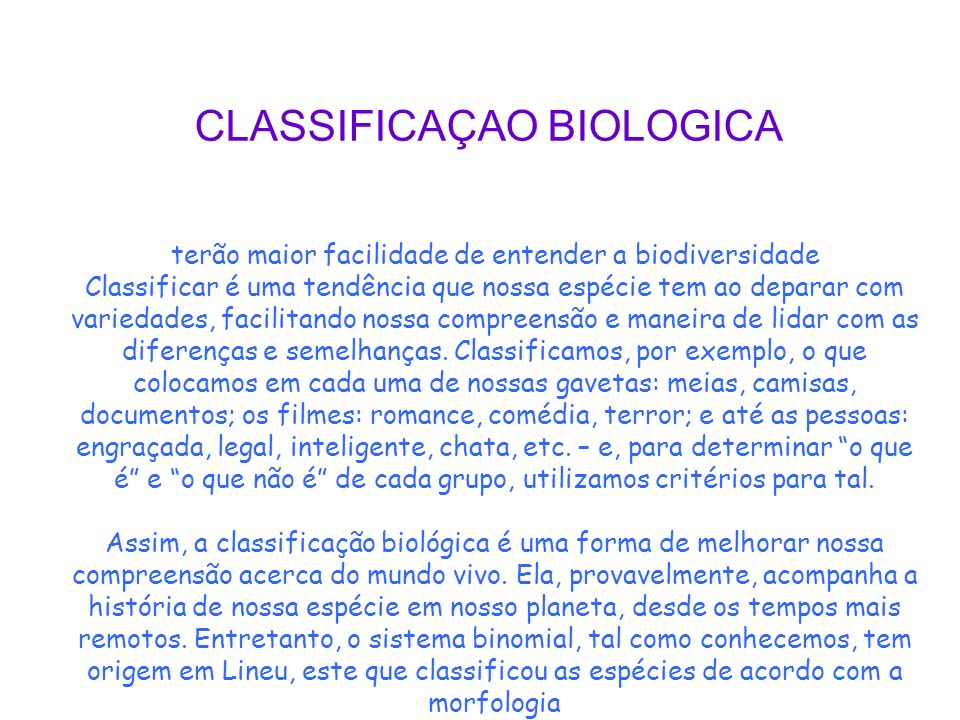 CLASSIFICAÇAO BIOLOGICA