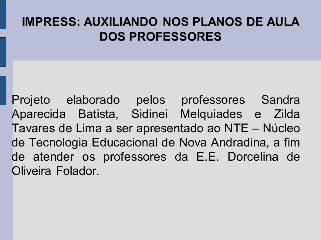IMPRESS: AUXILIANDO NOS PLANOS DE AULA DOS PROFESSORES