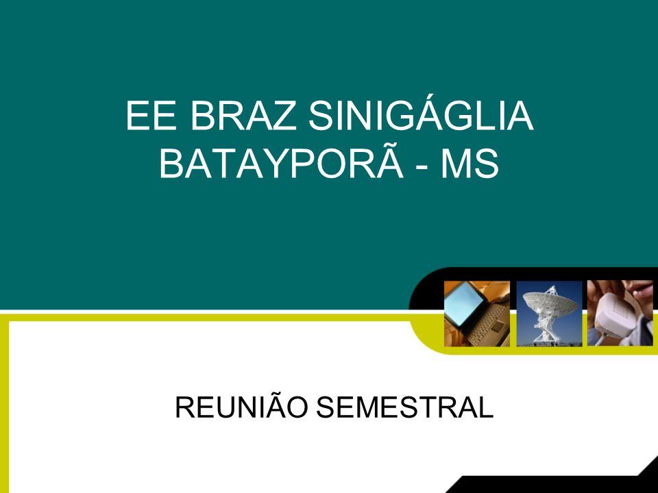 EE BRAZ SINIGÁGLIA BATAYPORÃ - MS