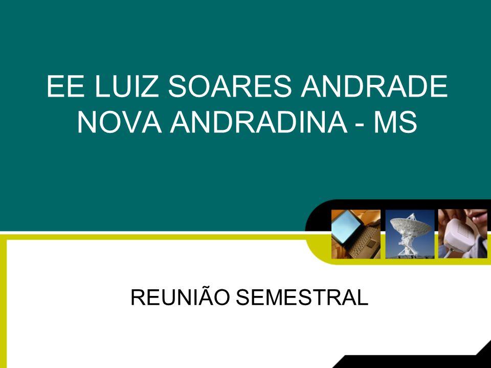 EE LUIZ SOARES ANDRADE NOVA ANDRADINA - MS