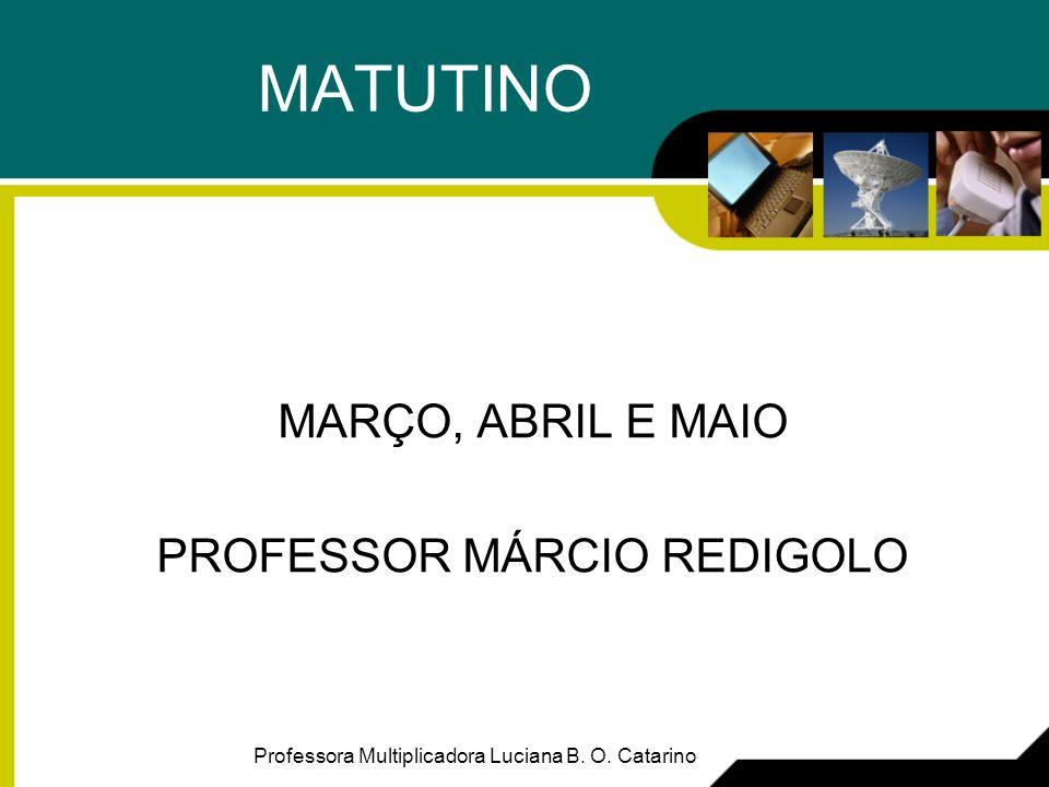 PROFESSOR MÁRCIO REDIGOLO